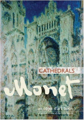 An Objet d'Art Book: Monet Cathedrals (Objet D'Art Books)