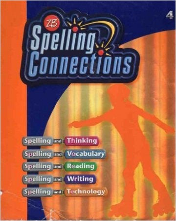 Spelling Connections 4th Grade edition
