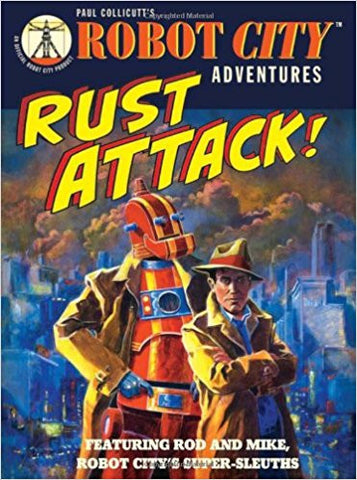 Rust Attack! (Robot City Adventures)