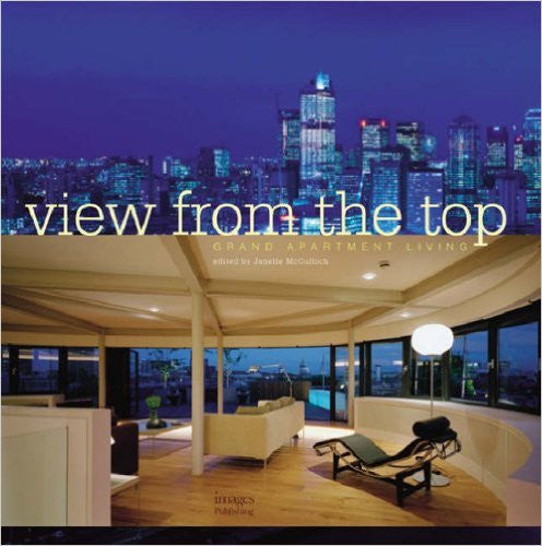 View From the Top: 50 Great Apartments