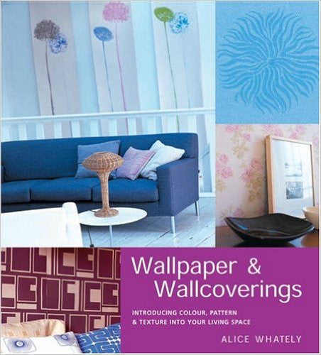 Wallpaper and Wallcoverings: Introducing Color, Pattern and Texture Into Your Living Space