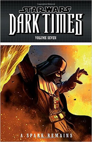 Star Wars: Dark Times Volume 7 - A Spark Remains