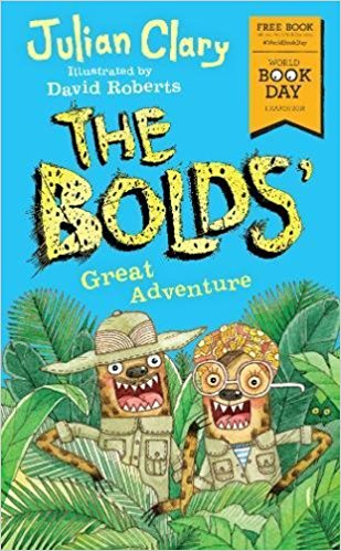 The Bolds' Great Adventure: World Book Day 2018 Paperback