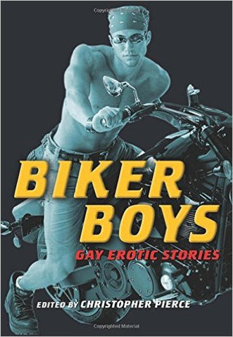 Biker Boys: Gay Erotic Stories