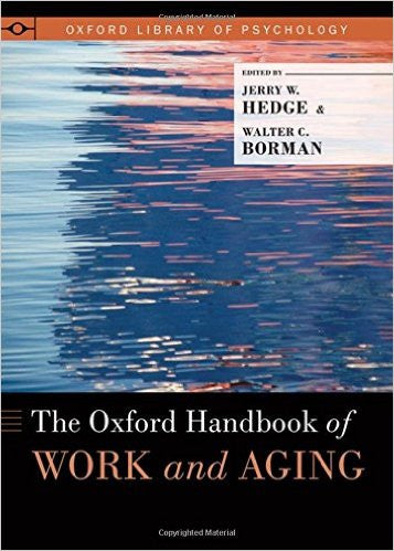 The Oxford Handbook of Work and Aging