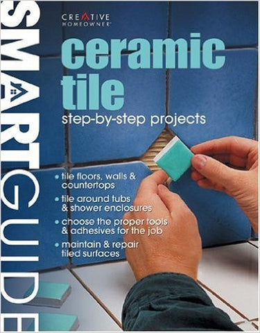 Ceramic Tile: Step-by-Step Projects (Smart Guide) (English and English Edition)