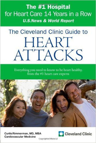 The Cleveland Clinic Guide to Heart Attacks (Cleveland Clinic Guides)