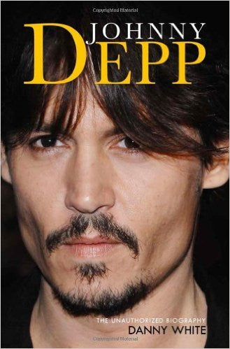 Johnny Depp: The Unauthorized Biography