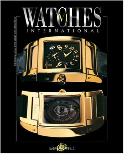 Watches International: Volume VI