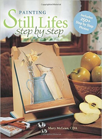 Painting Still Lifes: Step by Step