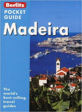 Madeira Berlitz Pocket Guide (Berlitz Pocket Guides)