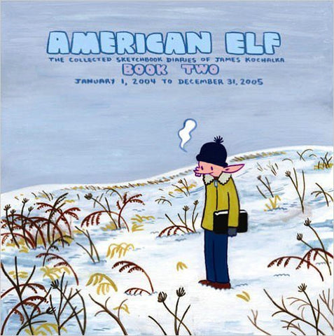 American Elf Book Two, January 1, 2004 to December 31, 2005