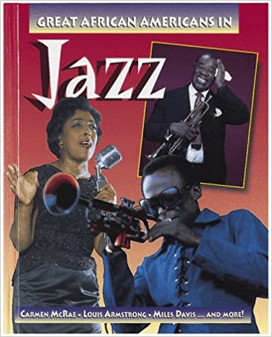 Great AfricanAmericans in Jazz Outstanding African Americans