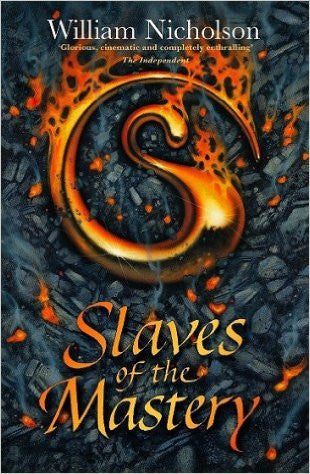 Slaves of the Mastery (Wind on Fire, Bk. II)