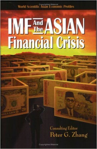 IMF & the Asian Financial Crisis