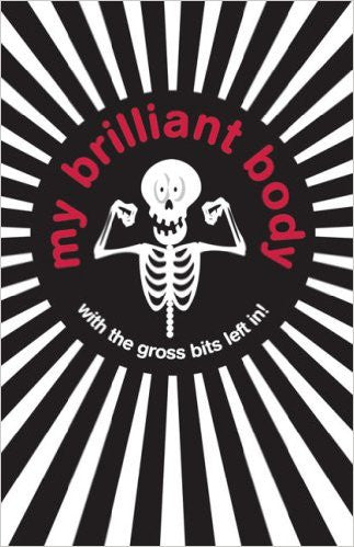 My Brilliant Body (Buster Books)