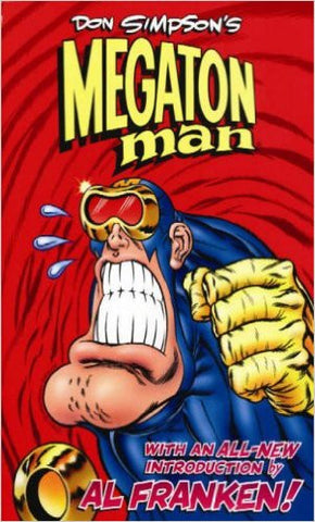 Don Simpson's Megaton Man Volume 1