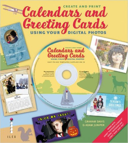 Create and Print Calendars and Greeting Cards: Using Your Digital Photos