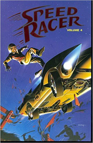 Speed Racer Volume 4 TPB (Speed Racer (Idw))