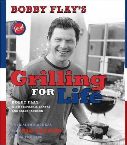 Bobby Flay's Grilling For Life
