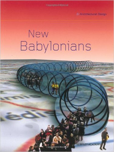 New Babylonians: Contemporary Visions of a Situationist City