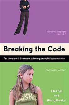 Breaking the Code: Two Teens Reveal the Secrets to Better Parent-Child Communication