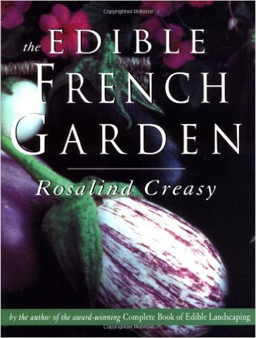 The Edible French Garden