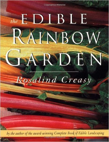 The Edible Rainbow Garden (Edible Garden)