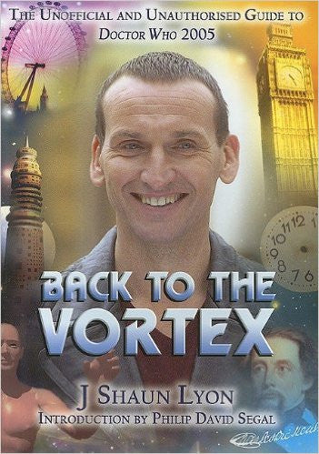 Back to the Vortex: The Unoffical and Unauthorized Guide to Doctor Who 2005