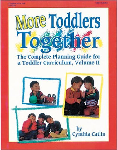 More Toddlers Together: The Complete Planning