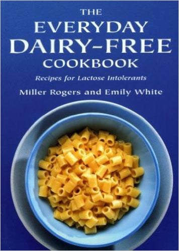 The Everyday Dairy-Free Cookbook