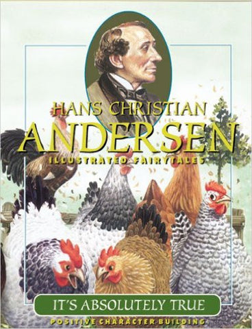 It's Absolutely True - Hans Christian Andersen Illustrated Fairy Tales