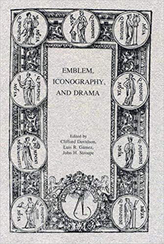 Emblem, Iconography, and Drama (Festschriften, Occasional Papers, and Lectures)