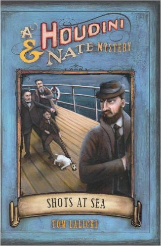 Shots at Sea: A Houdini & Nate Mystery