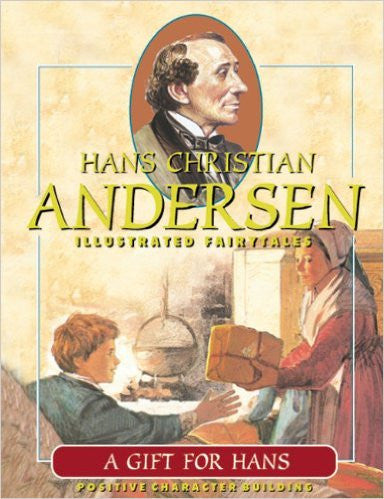 A Gift for Hans - Hans Christian Andersen Illustrated Fairy Tales