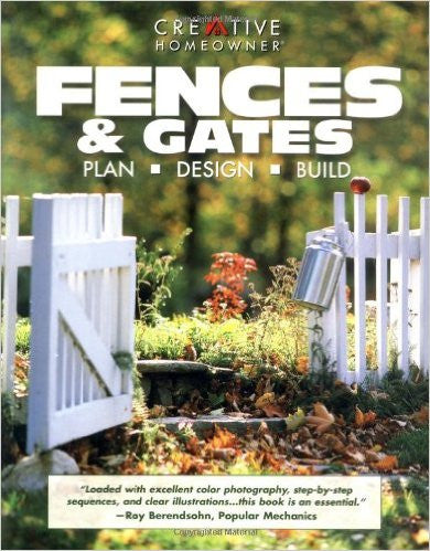 Fences & Gates: Plan, Design, Build