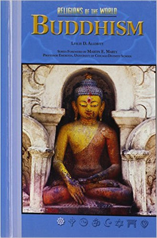 Buddhism (Rel O/T Wld) (Religions of the World (Chelsea House Hardcover))