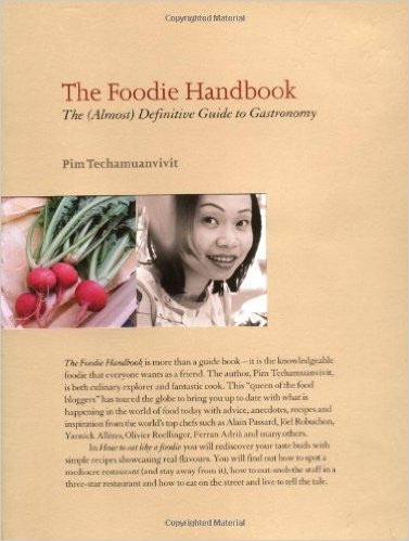 The Foodie Handbook: The (Almost) Definitive Guide to Gastronomy