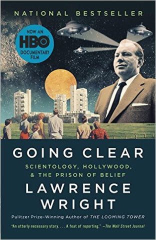 Going Clear: Scientology, Hollywood, and the Prison of Belie