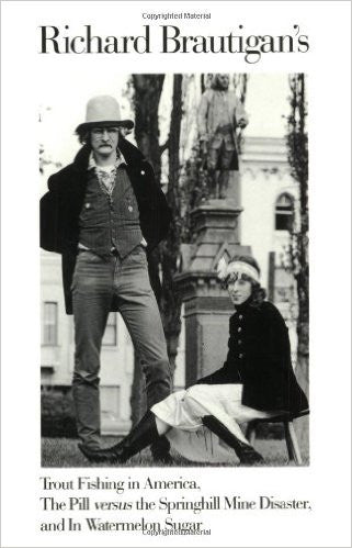 Richard Brautigan's Trout Fishing in America