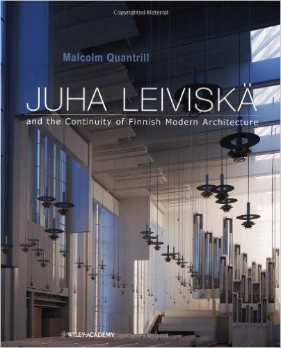 Juha Leiviska and the Continuity of Finnish Modern Architecture