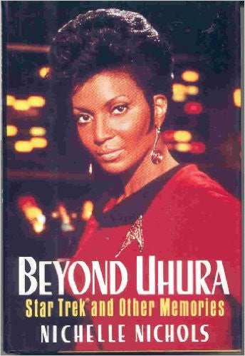 Beyond Uhura - Star Trek and Other Memories