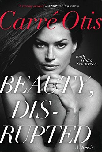 Beauty, Disrupted: A Memoir