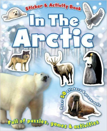 In the Arctic Sticker and Activity Book