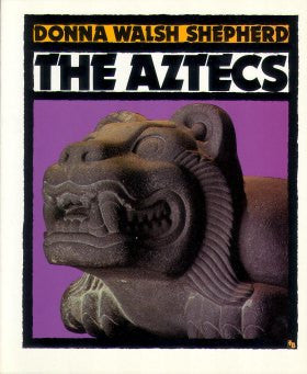 The Aztecs (First Book
