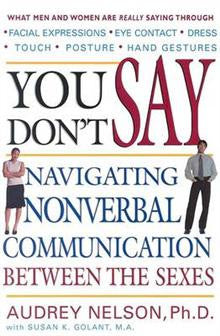 You Don't Say: Navigating Nonverbal Communication Between the Sexes