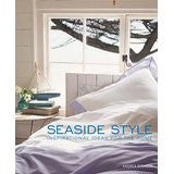 Seaside Style: Inspirational Ideas for the Home