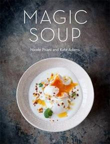 The Magic Soup: Food for Health and Happiness