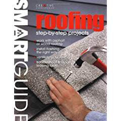 Roofing: Step-By-Step Projects
