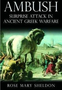 Ambush: Surprise Attack in Ancient Greek Warfare